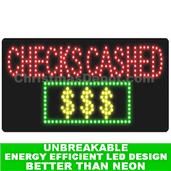 LED Flashing Lighted Checks Cashed Sign